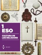 CULTURA DE LES RELIGIONS. CONSTRUÏM 2015 1º ESO