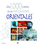 (pe) las mil caras de las religiones orientales elena casas castells 9788466215329