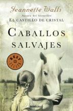 caballos salvajes jeannette walls 9788466332729