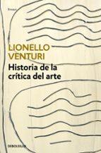 historia de la crítica del arte lionello venturi 9788466334129