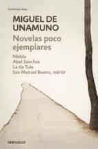 novelas poco ejemplares miguel de unamuno 9788466346429