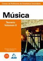 cuerpo de profesores de enseñanza secundaria: musica: temario: vo lumen ii-9788466580229