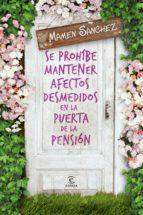 se prohíbe mantener afectos desmedidos en la puerta de la pensión (ebook)-mamen sanchez-9788467043129