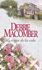 lo mejor de la vida (ebook)-debbie macomber-9788467183429