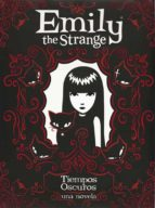 emily the strange iii: tiempos oscuros-jessica gruner-9788467546729