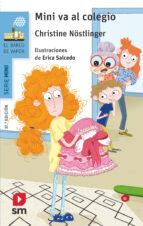 El libro de Mini va al colegio autor CHRISTINE NÖSTLINGER PDF!