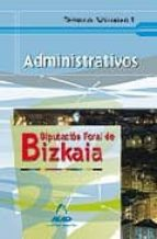 administrativos de la diputacion foral de bizkaia: temario i 9788467603729