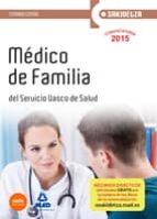 MÉDICO DE FAMILIA DE OSAKIDETZA-SERVICIO VASCO DE SALUD. TEMARIO COMÚN