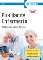 auxiliar de enfermería de osakidetza servicio vasco de salud. test 9788467649529