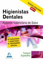 higienistas dentales de la agencia valenciana de salud. temario e specifico-9788467660029