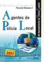 agentes de la policia local del ayuntamiento de vitoria-gasteiz. temario (ejercicio 2, prueba 1). volumen i-9788467665529