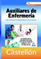 AUXILIARES DE ENFERMERIA DEL CONSORCIO HOSPITALARIO DE CASTELLON. TEST PARTE ESPECIFICA