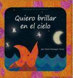 quiero brillar en el cielo (ebook)-maria montagut torres-9788468626529
