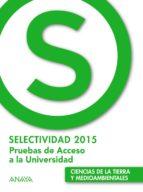 ciencias de la tierra y del medio ambiente selectividad 2015 9788469813829