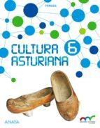 El libro de Cultura asturiana 6º educacion primaria aprender es crecer en conexión asturias ed 2017 autor VV.AA. EPUB!