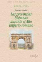las provincias hispanas durante el alto imperio romano domingo placido suarez 9788470903229