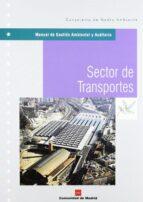 manual de gestion ambiental y auditoria: sector de transportes 9788471149329