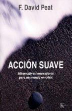 acción suave (ebook)-f. david peat-9788472457829