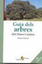 guia dels arbres dels països catalans (4ª ed.)-ramon pascual-9788473065429
