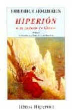 hiperion o el eremita en grecia (17 ed.) friedrich holderlin 9788475175829