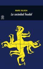 la sociedad feudal-marc bloch-9788476002629