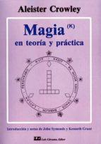 magia en teoria y practica aleister crowley 9788476271629