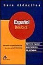 español: curso de español para hablantes de portugues: español ba sico 2 adja b. de amorim barbieri durao 9788476354629