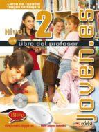 joven.es (nivel 2) (libro del profesor) maria angeles palomino 9788477115229