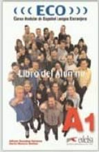 eco: curso modular de español lengua extranjera. cuaderno de refu erzo. b1 nivel 2 (cd audio) carlos romero dueñas alfredo gonzalez hermoso 9788477119029