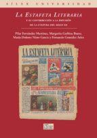 la estafeta literaria-pilar fernandez martinez-9788477372929