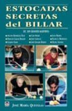 estocadas secretas del billar-jose maria quetglas-9788479024529