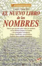 el nuevo libro de los nombres-francis rey-carlota rey-9788479274429
