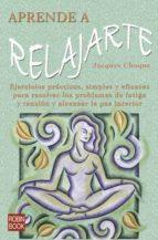 aprende a relajarte-jacques choque-9788479278229