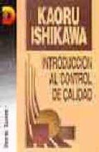 introduccion al control de calidad-kaoru ishikawa-9788479781729