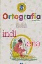ortografia 8, 4º educacion primaria (2ª ed.)-9788481050929