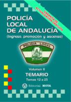 POLICIA LOCAL DE ANDALUCÍA VOLUMEN II (TEMARIO) (2ª ED.)