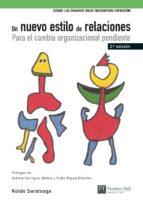 un nuevo estilo de relaciones: para el cambio organizacional pend iente-koldo saratxaga-9788483224229