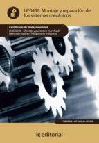 (i.b.d.)montaje y reparacion de los sistemas mecanicos. fmee0208 montaje y puesta en marcha de bienes de equipo          maquinaria industrial 9788483646229