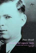mas alla del espacio vacio: escritos sobre teatro, cine y opera ( 1947 1987) peter brook 9788484280729