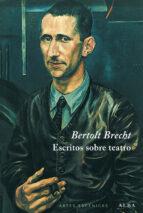 escritos sobre teatro bertolt brecht 9788484282129
