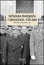 dictadura franquista y democracia, 1939-2004-javier tusell gomez-9788484326229