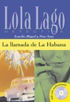la llamada de la habana (lola lago detective. nivel 2) (incluye c d-rom)-neus sans-9788484431329
