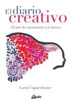el diario creativo: el arte de contrarte a ti mismo lucia caoacchione 9788484455929