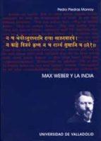 max weber y la india pedro piedras monroy 9788484483229