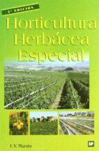 horticultura herbacea especial (5ª ed.) josep vicent maroto i borrego 9788484760429