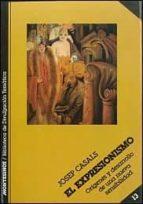 el expresionismo-josep casals-9788485859429