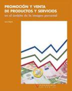 promocion y venta de productos y servicios en el ambito de la ima gen personal (logse & loe) jesus delgado diaz 9788487190629