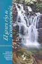 el gran rio de la consciencia-9788487403729