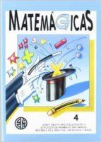 matemagicas 4, 4º primaria-9788488875129