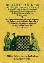 libro de la invencion liberal y arte del juego del axedrez ruylopez de sigura 9788490013229